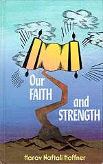 Our Faith and Strength by Rabbi Naftali Hoffner