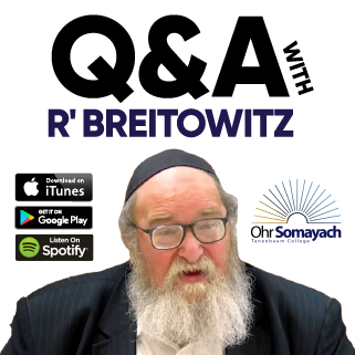 Q & A With Rabbi Dr. Breitowitz Podcast