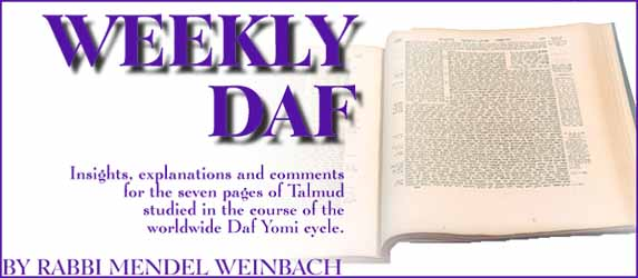 The Weekly Daf by Rav Mendel Weinbach